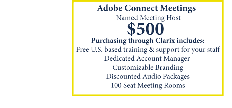 Adobe Connect Meetings. Named Meeting Host $500